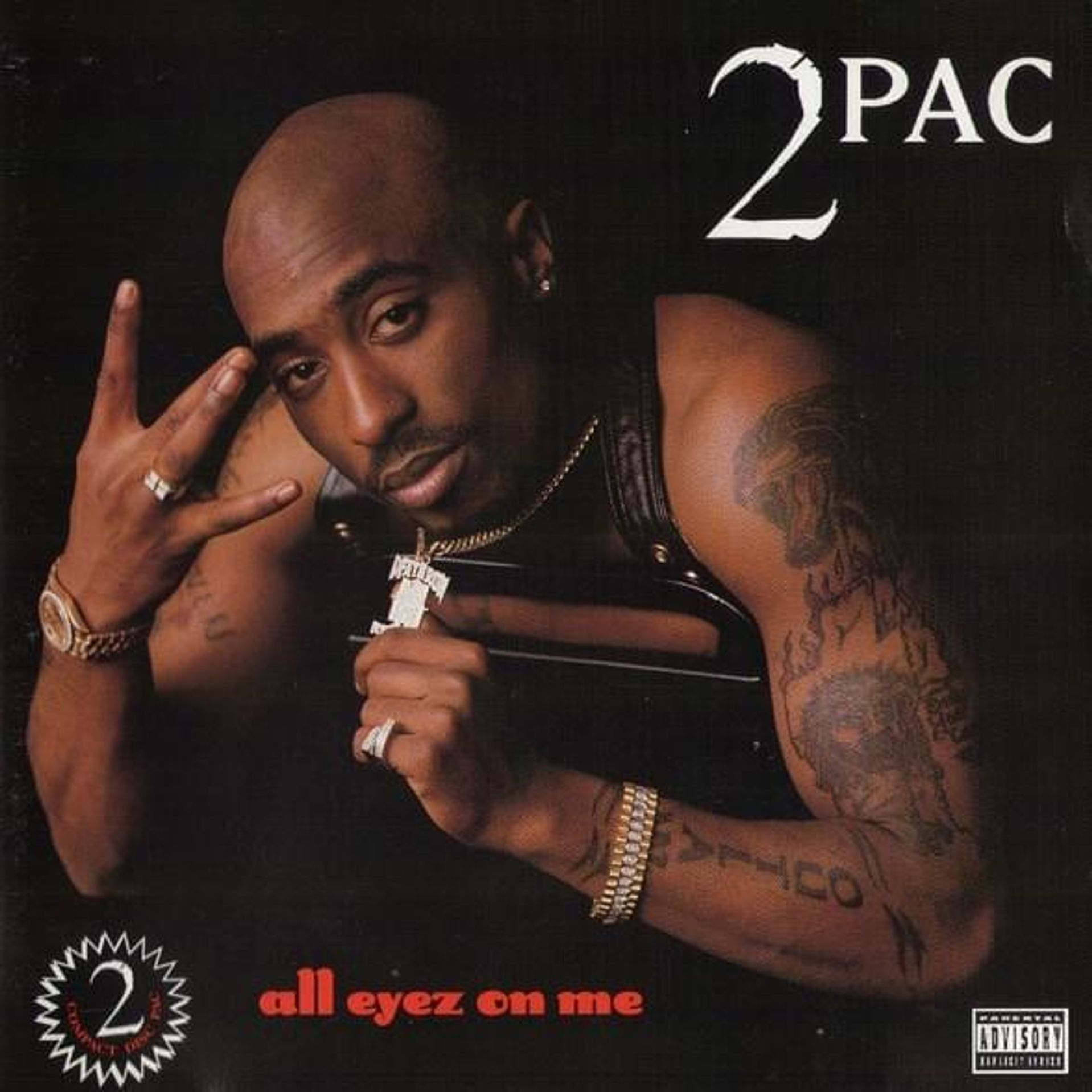 Album Title: All Eyez on Me by: Tupac
