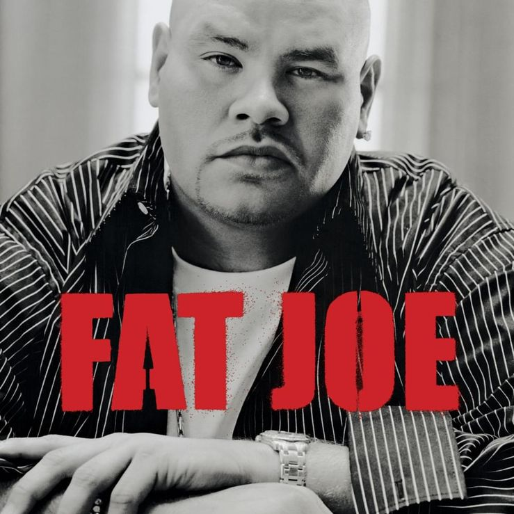 Album Title: All or Nothing by: Fat Joe