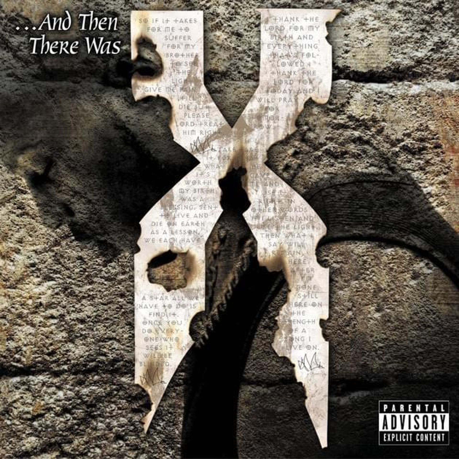Album Title: ...And Then There Was X by: DMX