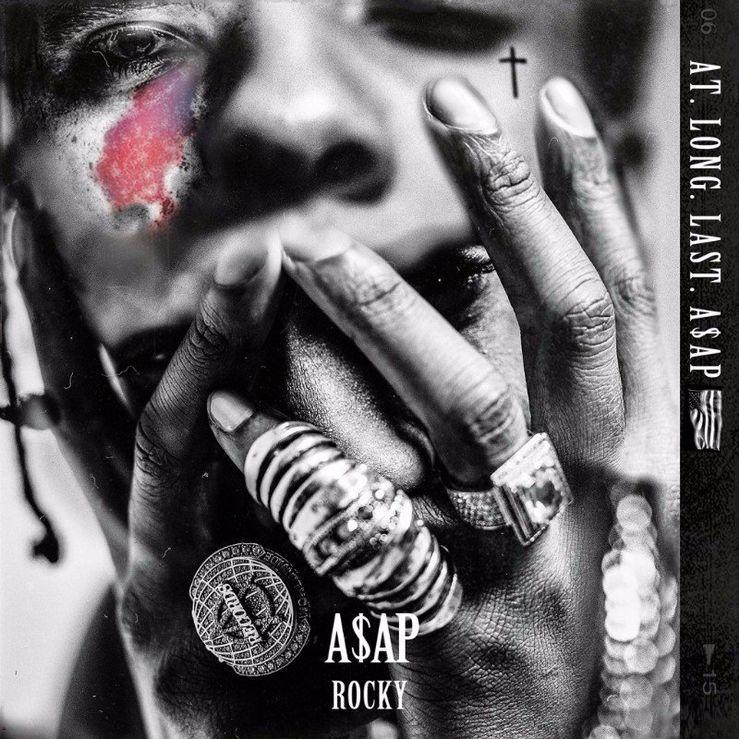Album Title: AT.LONG.LAST.A$AP by: ASAP Rocky