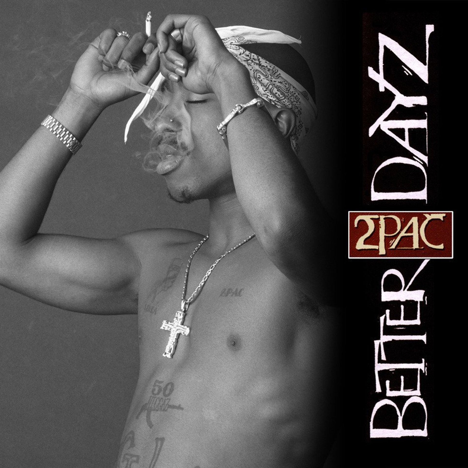Album Title: Better Dayz by: Tupac