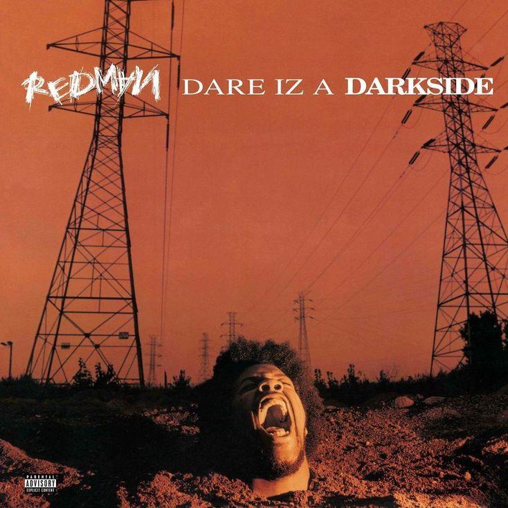 Album Title: Dare Iz a Darkside by: Redman
