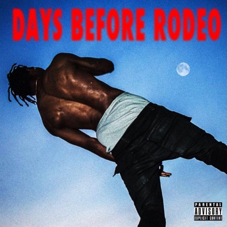 Album Title: Days Before Rodeo by: Travis Scott