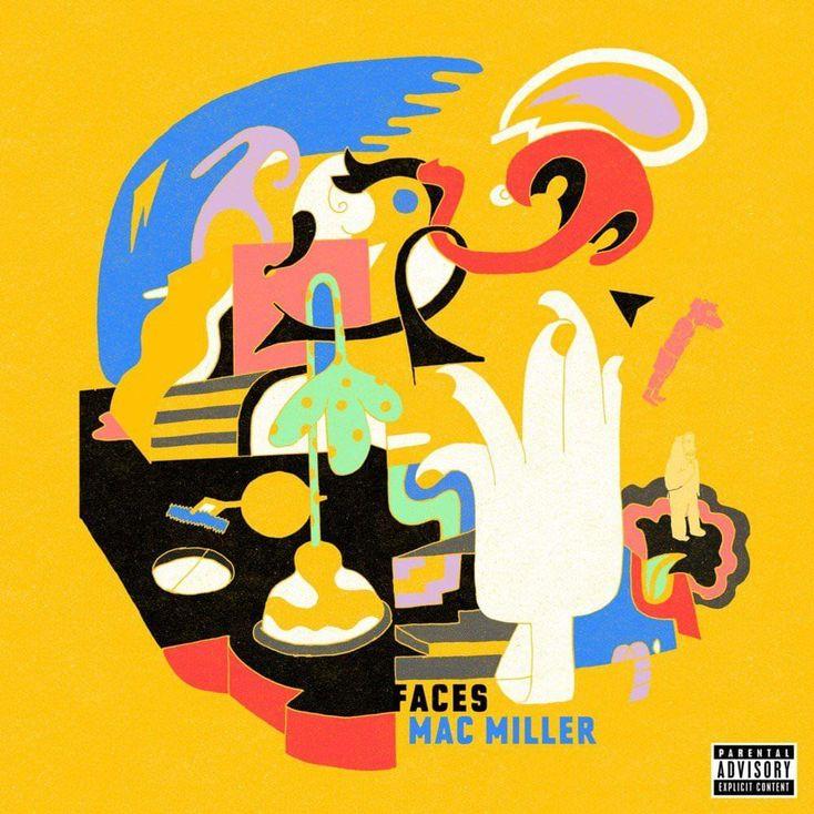 Album Title: Faces by: Mac Miller