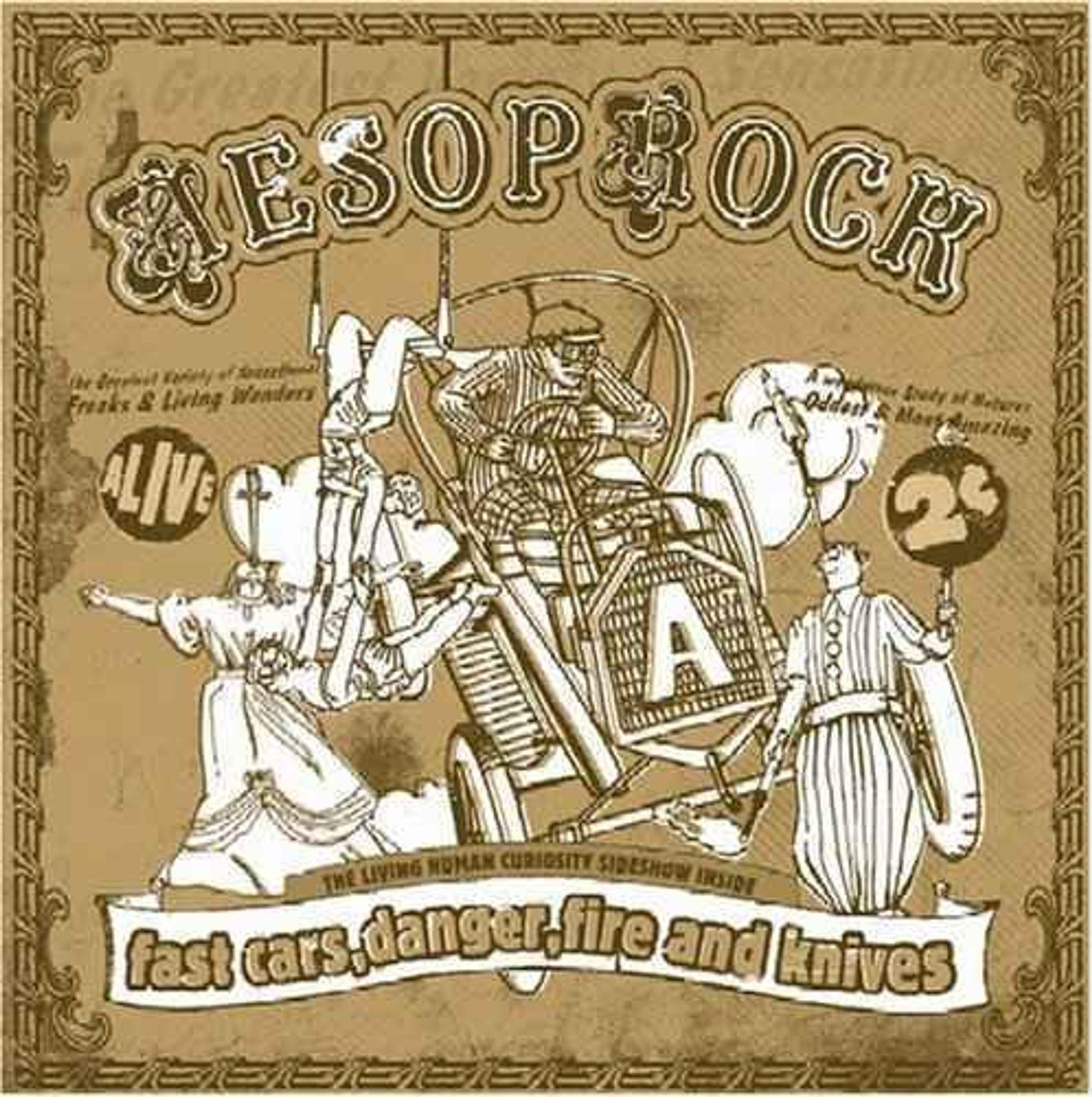 Album Title: Fast Cars, Danger, Fire, and Knives by: Aesop Rock