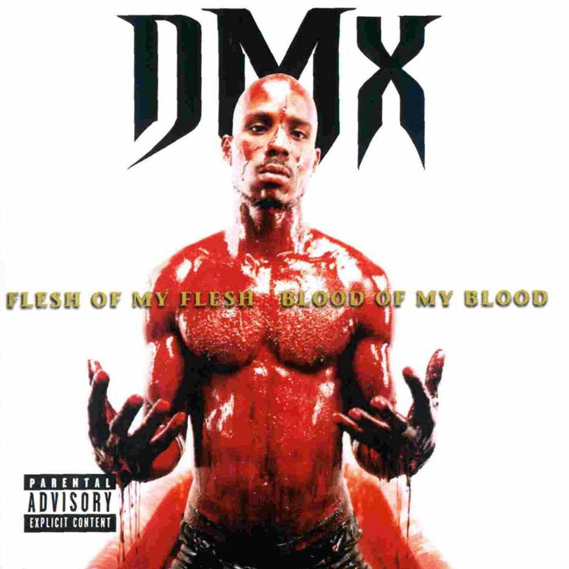 Album Title: Flesh of My Flesh, Blood of My Blood by: DMX