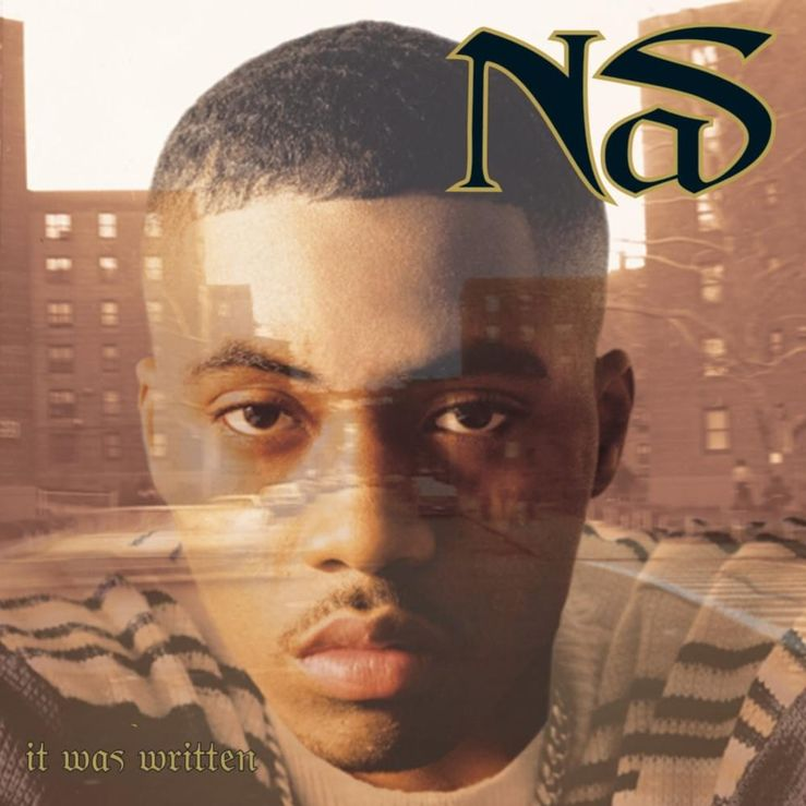 Album Title: It Was Written by: Nas