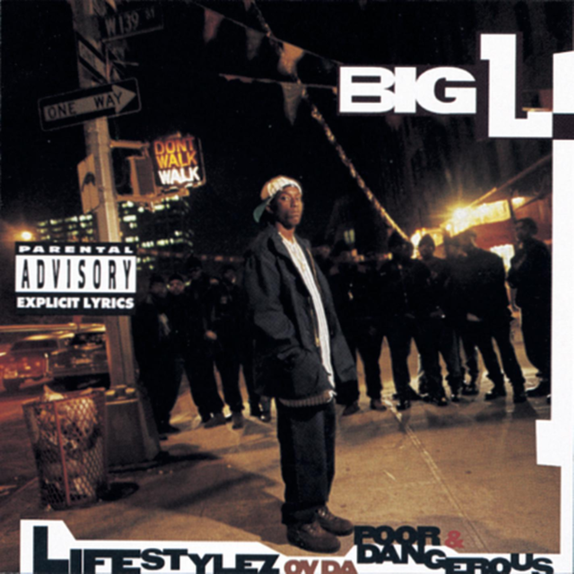 Album Title: Lifestylez Ov Da Poor & Dangerous by: Big L