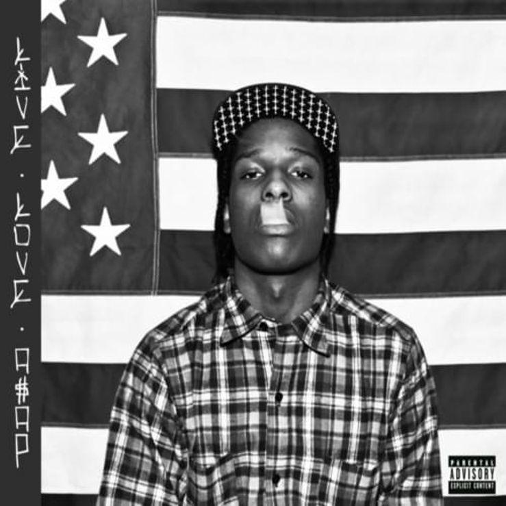 Album Title: LIVE.LOVE.A$AP by: ASAP Rocky