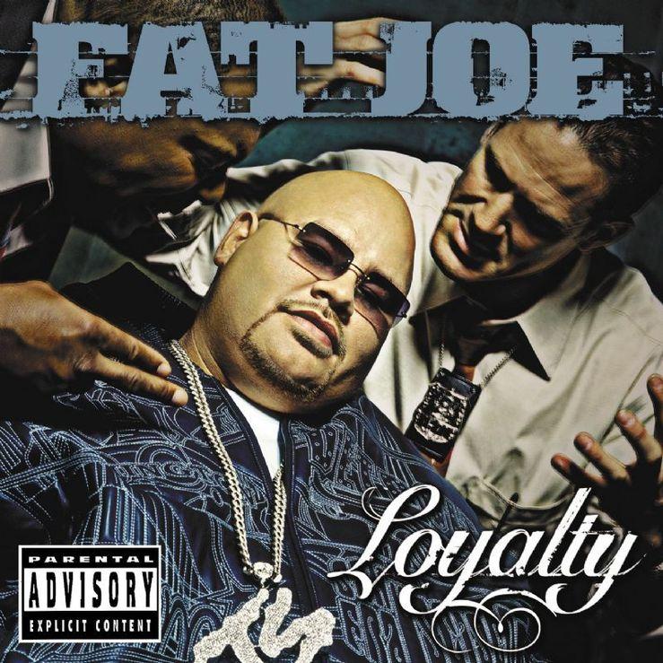 Album Title: Loyalty by: Fat Joe