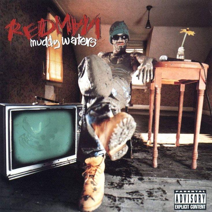 Album Title: Muddy Waters by: Redman