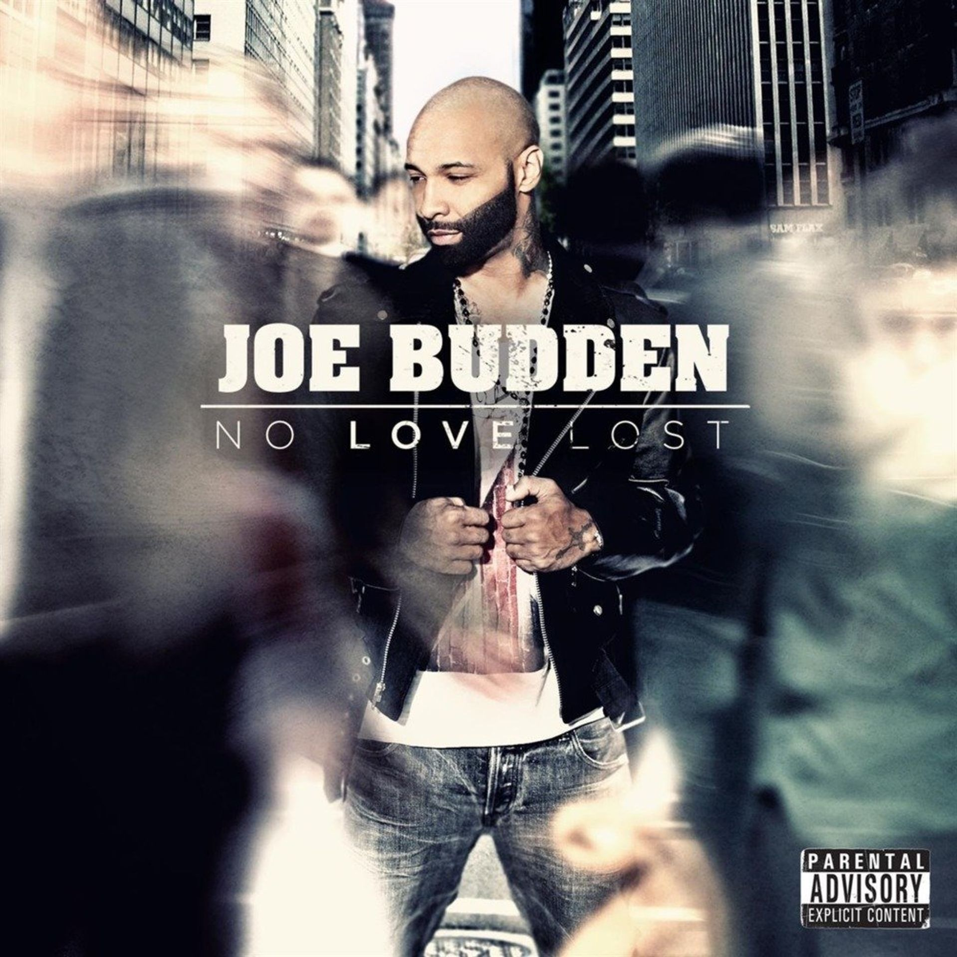 Album Title: No Love Lost by: Joe Budden