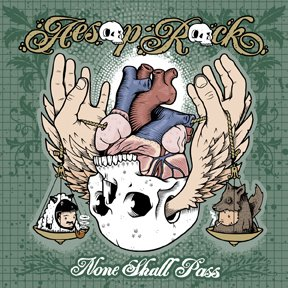 Album Title: None Shall Pass by: Aesop Rock