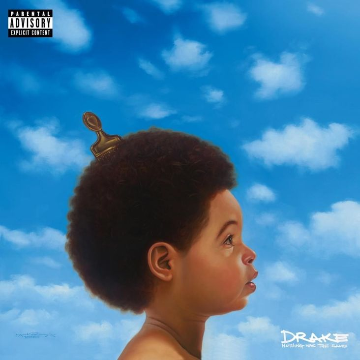 Album Title: Nothing Was the Same by: Drake