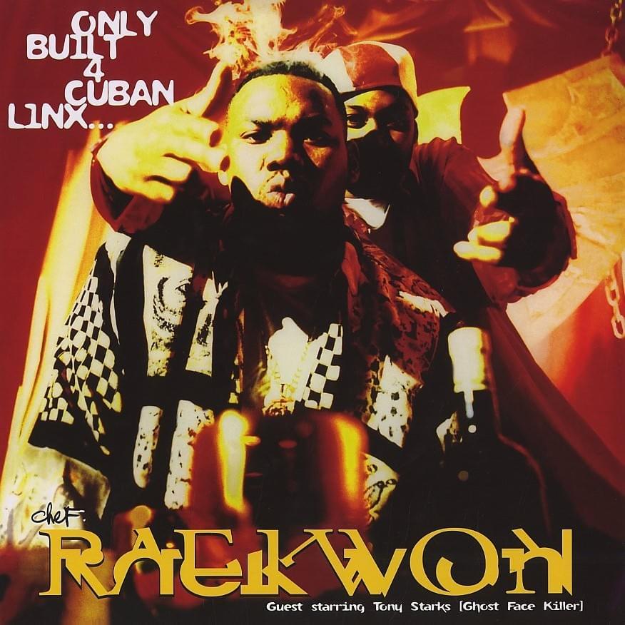 Album Title: Only Built 4 Cuban Linx... by: Raekwon