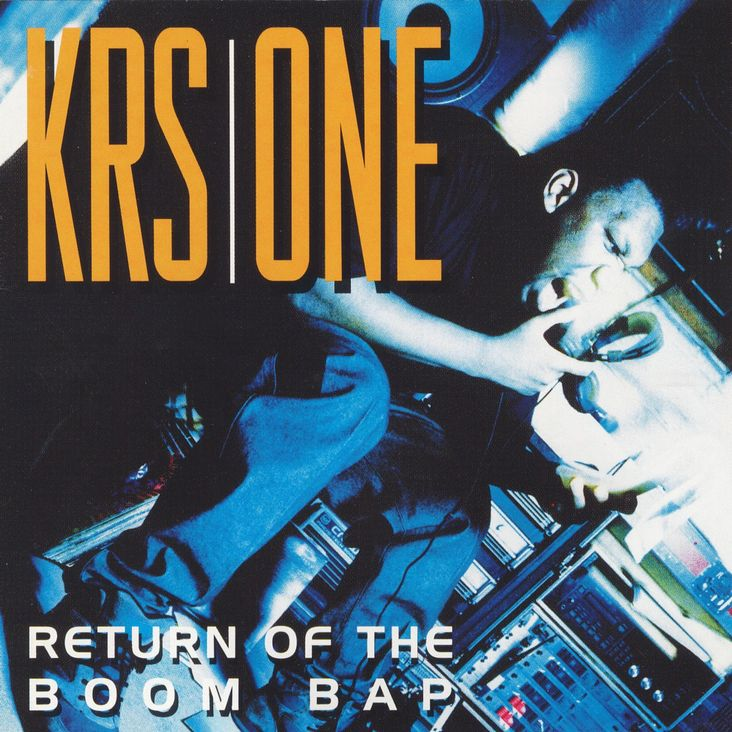 Album Title: Return of the Boom Bap by: KRS-One