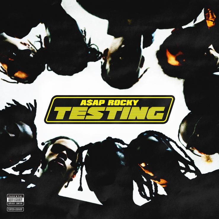 Album Title: TESTING by: ASAP Rocky