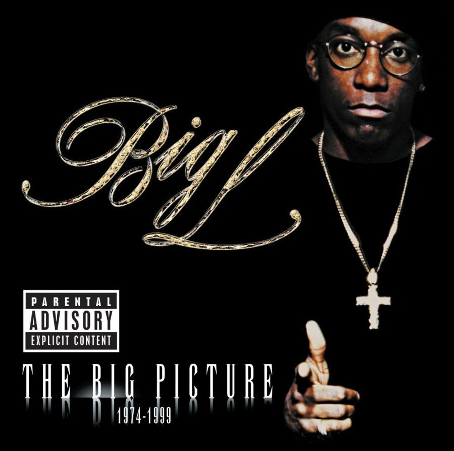 Album Title: The Big Picture by: Big L