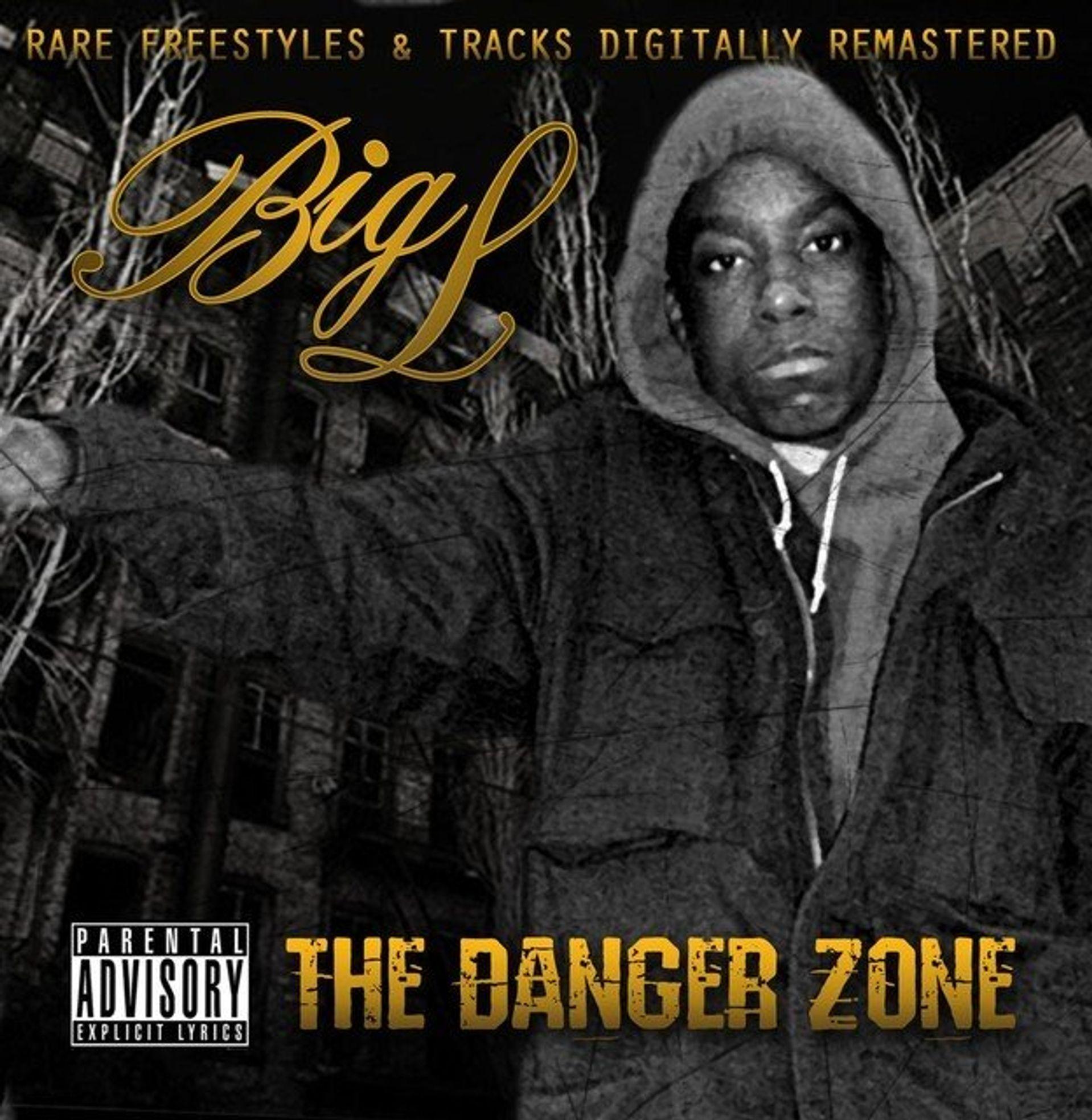 Album Title: The Danger Zone by: Big L