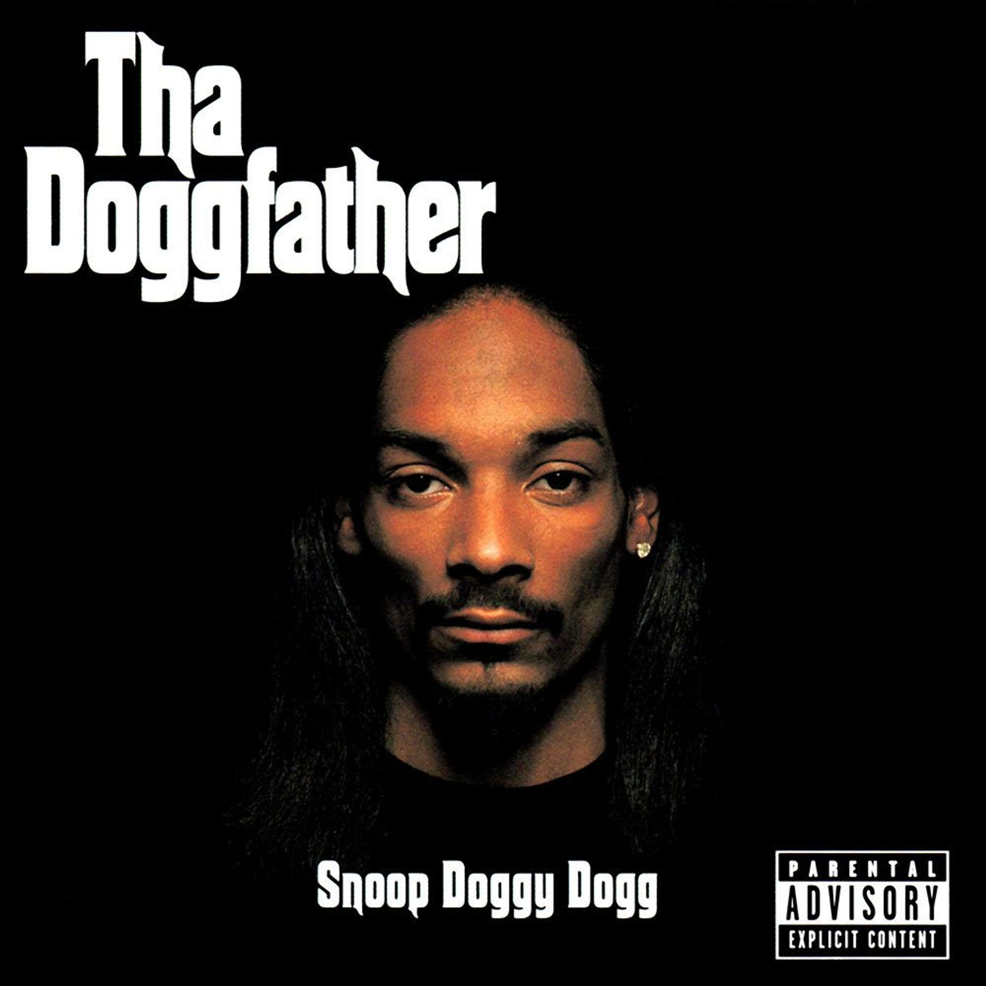 Album Title: Tha Doggfather by: Snoop Dogg