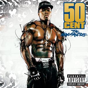 Album Title: The Massacre by: 50 Cent