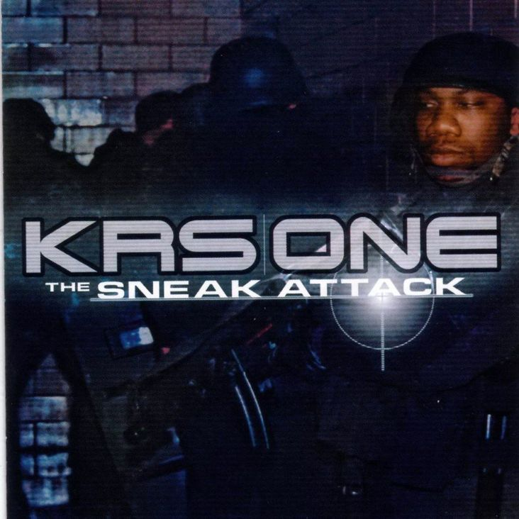 Album Title: The Sneak Attack by: KRS-One