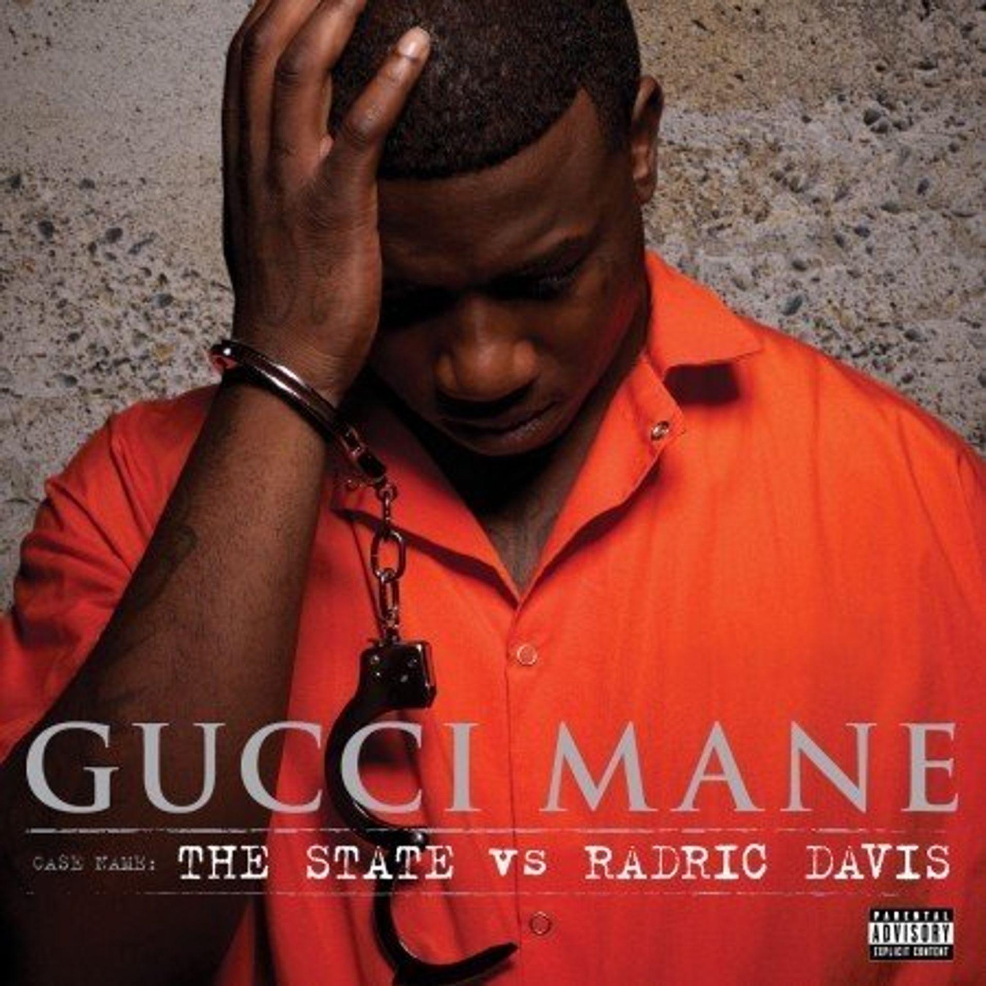 Album Title: The State vs. Radric Davis by: Gucci Mane
