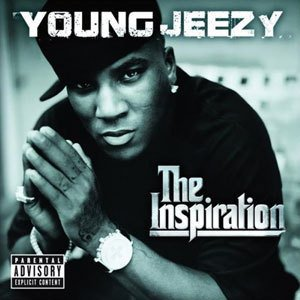 Album Title: Thug Motivation 102: The Inspiration by: Young Jeezy
