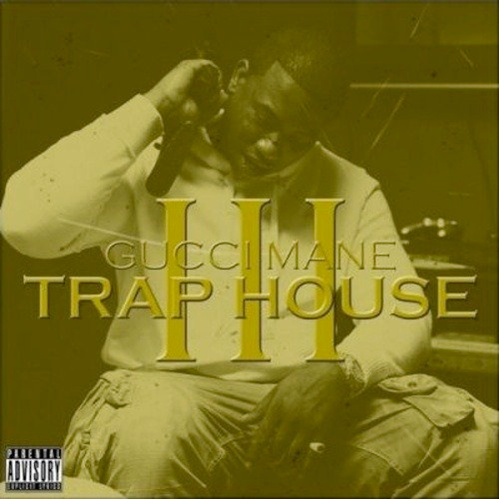 Album Title: Trap House III by: Gucci Mane