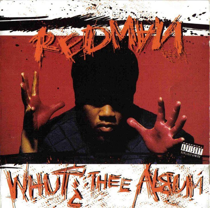 Album Title: Whut? Thee Album by: Redman